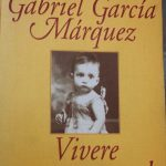 Gabriel García Márquez ed io