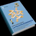 Non è mai troppo tardi per la felicità economica…