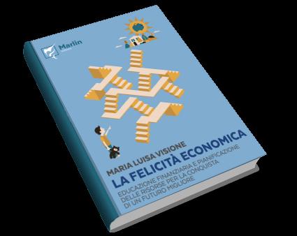 La felicità economica di Maria Luisa Visione